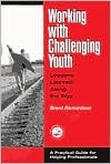 Working with Challenging Youth: Lessons Learned Along the Way