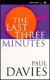 The Last Three Minutes by Paul Davies