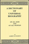 A Dictionary of Universal Biography: Of All Ages and of All Peoples