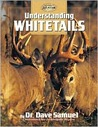 Understanding Whitetails (Hunting & Fishing Library)