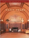 Frank Lloyd Wright at a Glance: Early Years