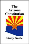 The Arizona Constitution: Study Guide