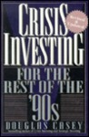 Crisis Investing For the Rest of the 90s