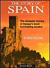 The Story of Spain by Mark R. Williams