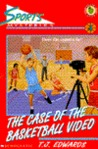 The Case of the Basketball Video (Sports Mysteries, #4)