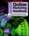 Online Marketing Handbook: How to Promote, Advertise and Sell Your Products and Services on the Internet