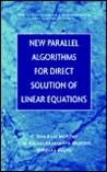 New Parallel Algorithms for Direct Solution of Linear Equations