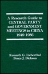 A Research Guide to Central Party and Government Meetings in China 1949-1975