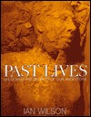 Past Lives by Ian Wilson