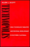 Technopolis: High-Technology Industry and Regional Development in Southern California
