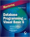 Mastering Database Programming with Visual Basic 6 [With CDROM]