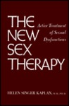 New Sex Therapy: Active Treatment of Sexual Dysfunctions