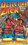 Detective Zack and the Danger at Dinosaur Camp (Detective Zack, 6)