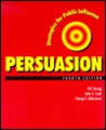Persuasion: Strategies for Public Influence