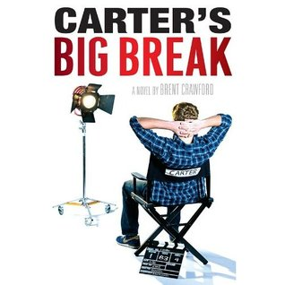 Carter's Big Break by Brent Crawford