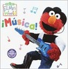 Elmo's World: Musica! (Sesame Street® Elmos World(TM))