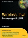 Wireless Java: Developing with J2ME