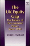 The UK Equity Gap: The Failure of Government Policy Since 1945