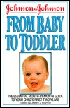 Johnson and Johnson from Baby to Toddler by John J. Fisher
