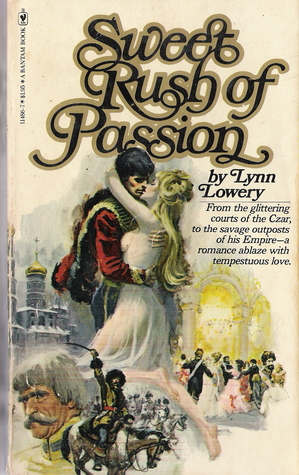 Sweet Rush of Passion by Lynn Lowery