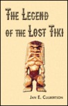 The Legend of the Lost Tiki