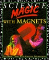 Science Magic with Magnets