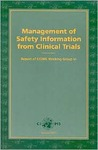Management of Safety Information from Clinical Trials: Report of Cioms Working Group VI