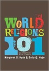 World Religions 101: An Overview for Teens
