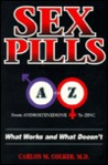 Sex Pills A-Z: What Works & What Doesn't