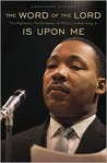 The Word of the Lord Is Upon Me: The Righteous Performance of Martin Luther King, Jr.