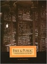 Free & Public: One Hundred and Fifty Years at the Public Library of Cincinnati and Hamilton County, 1853-2003