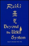 Reiki: Beyond the Usui System
