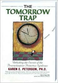 The Tomorrow Trap by Karen Peterson