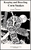 The Keeping & Breeding of Corn Snakes by Michael McEachern