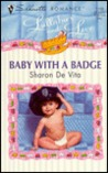 Baby With a Badge (Lullabies and Love, #2) (Silhouette Romance, #1298)