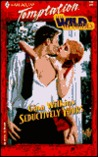 Seductively Yours (The Wild McBrides, #1)