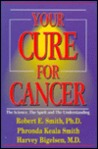 Your Cure for Cancer