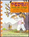 Pedro Fools the Gringo and Other Tales of a Latin American Trickster (Redfeather Books)