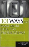 101 Ways to Make More Effective Presentations
