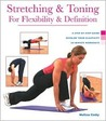 Health Series: Stretching & Toning for Flexibility & Definition