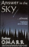 Answer in the Sky...Almost: Confessions of an Astrologer