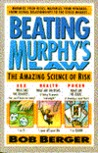 Beating Murphy's Law