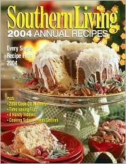 Southern Living 2004 Annual Recipes