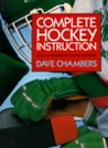 Complete Hockey Instruction: Skills and Strategies for Coaches and Players