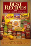 Best Recipes of the Great Food Companies by Judith Anderson