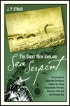 The Great New England Sea Serpent by J.P. O'Neill