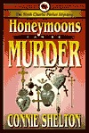 Honeymoons Can Be Murder by Connie Shelton
