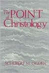 The Point of Christology