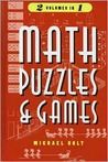 Math puzzles and games, volumes I & II