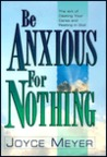 Be Anxious for Nothing